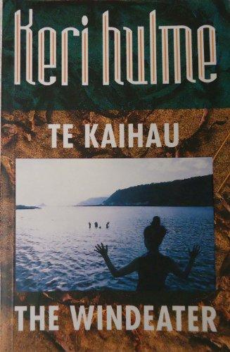 9780864730190: Te kaihau = The windeater