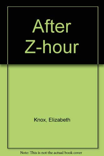 After Z-Hour: Knox, Elizabeth
