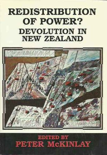 9780864731319: Redistribution of power?: Devolution in New Zealand
