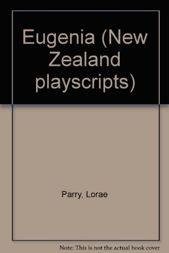 9780864733047: Eugenia (New Zealand playscripts)