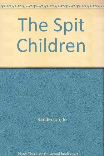 9780864733962: The Spit Children