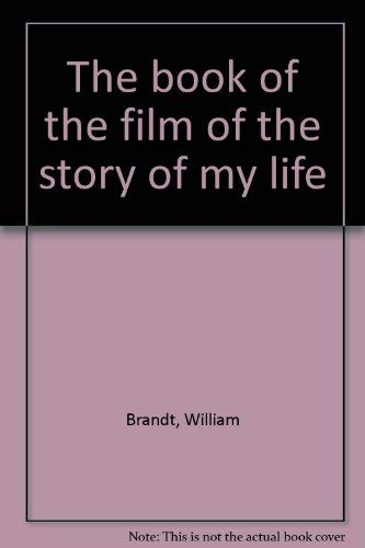9780864734426: The book of the film of the story of my life