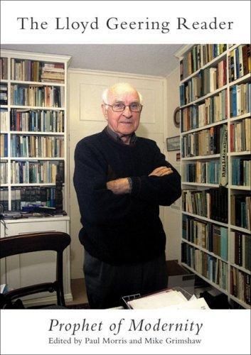 9780864735478: Lloyd Geering Reader: Prophet of Modernity