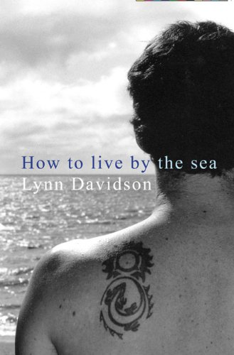 How To Live by the Sea (Paperback): Lynn Davidson