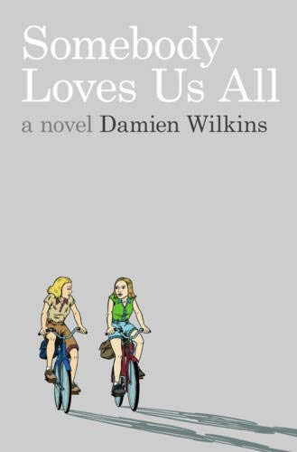 9780864736161: Somebody Loves Us All: A Novel