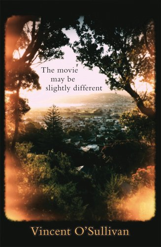 The Movie May Be Slightly Different (0864736436) by Vincent O'Sullivan