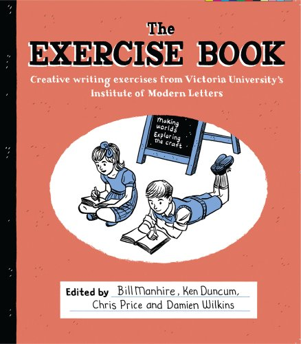 9780864736857: The Exercise Book: Creative Writing Exercises from Victoria University's Institute of Modern Letters