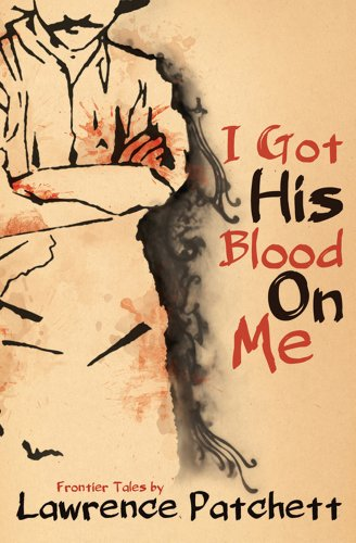 9780864737687: I Got His Blood on Me