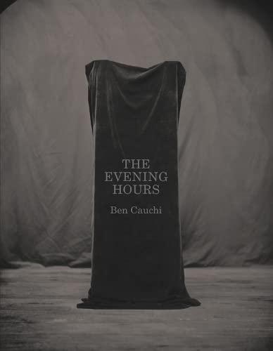 The Evening Hours (Paperback): Ben Cauchi
