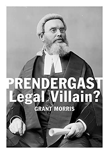 9780864739377: Prendergast Legal Villain?
