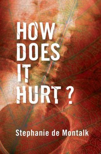 9780864739698: How Does It Hurt?