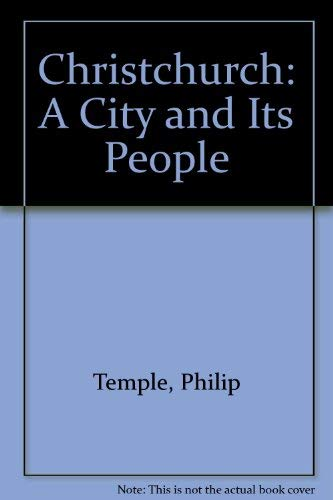 9780864790026: Christchurch: A City and Its People