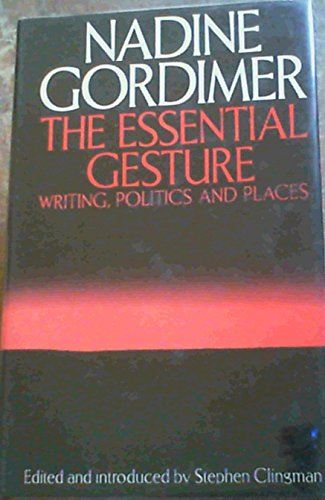 9780864861283: The Essential Gesture: Writings, Politics and Places