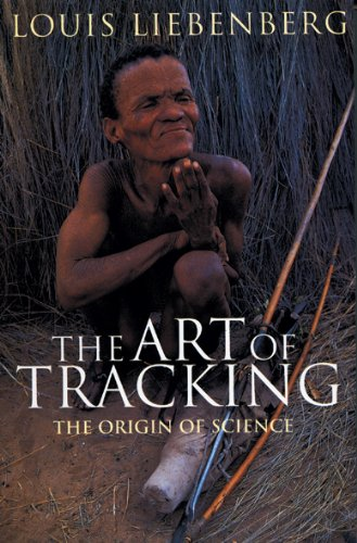 9780864861313: The Art of Tracking: The Origin of Science