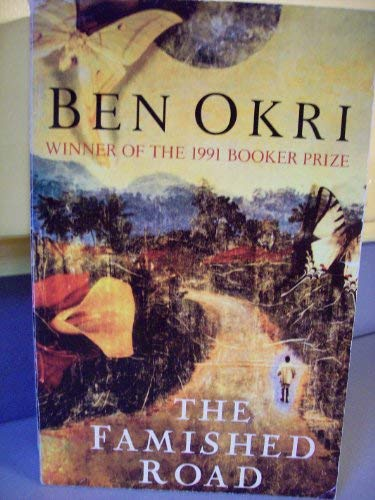 The Famished Road, the (David Philip Saedition): Ben Okri