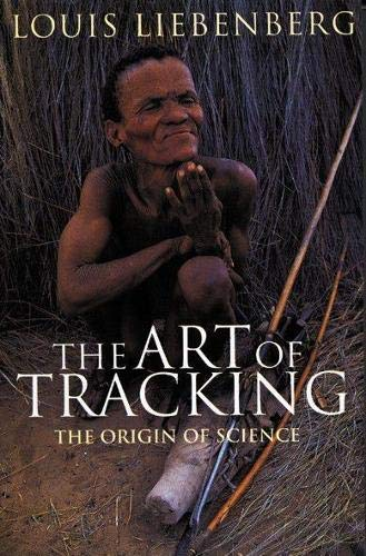 9780864862938: The Art of Tracking: the Origin of Science