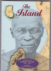 9780864862990: The Island: A History of Robben Island, 1488-1990 (Mayibuye history and literature series)