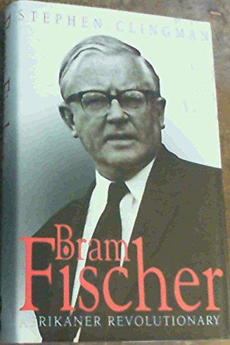 9780864863188: Bram Fischer: Afrikaner Revolutionary (Mayibuye History & Literature Series, No. 86.)