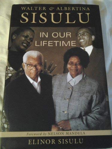 9780864863232: Walter and Albertina Sisulu: In Our Lifetime