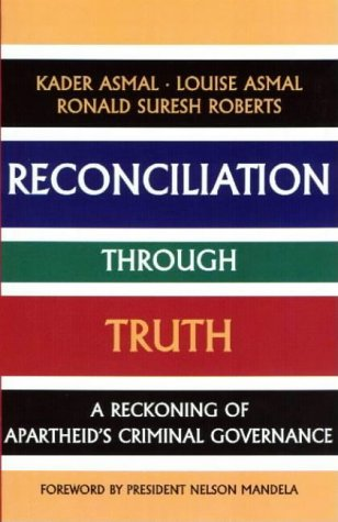 9780864863249: Reconciliation Through Truth: A Reckoning of Apartheid's Criminal Governance (Mayibuye history and literature series)