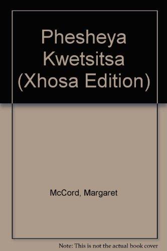 9780864863324: Phesheya KweTsitsa (Xhosa Edition)