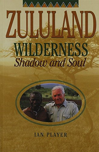 9780864863409: Zululand Wilderness: Shadow and Soul