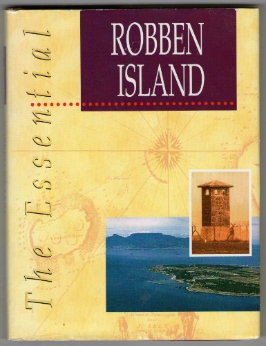 The Essential Robben Island (The Essential Series)