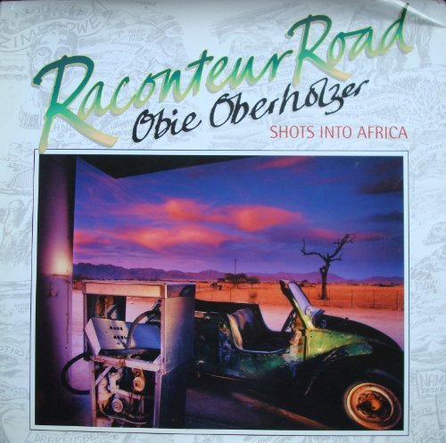 Raconteur Road: Shots into Africa