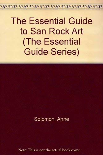 9780864864307: The Essential Guide to San Rock Art (The Essential Guide Series)