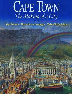 9780864864352: Cape Town: The Making of a City