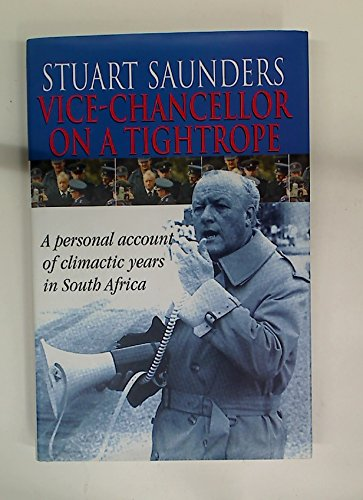 9780864864581: Vice-chancellor on a Tightrope: A Personal Account of Climactic Years in South Africa