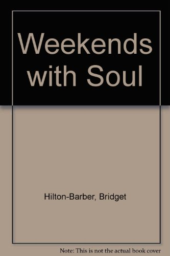9780864864833: Weekends with Soul
