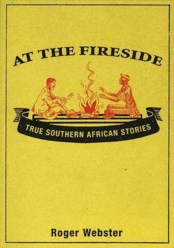 9780864864871: At the fireside: True South African stories