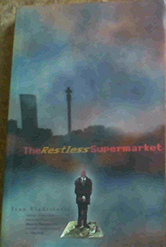 9780864864918: The Restless Supermarket