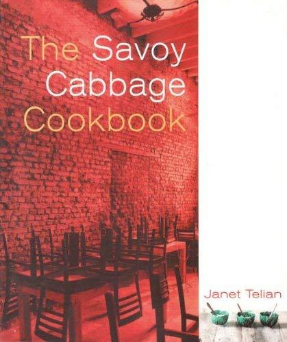 The Savoy Cabbage Cookbook: Telian, Janet
