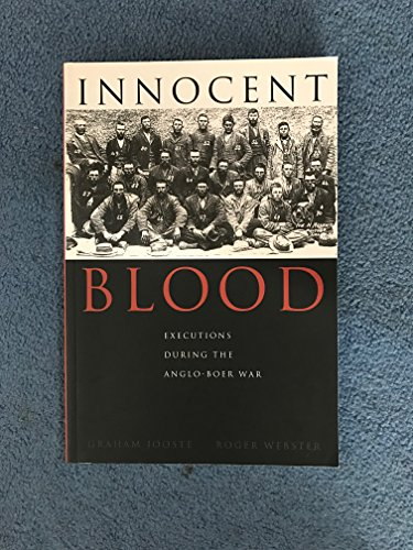 9780864865328: Innocent Blood: Executions During the Anglo-Boer War