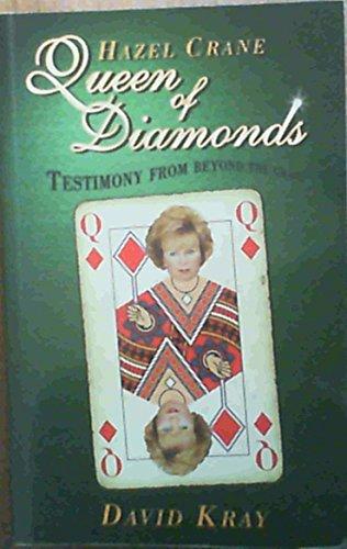 Hazel Crane: Queen of Diamonds: DAVID KRAY