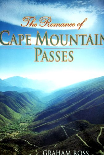 9780864865960: The Romance of the Cape Mountain Passes