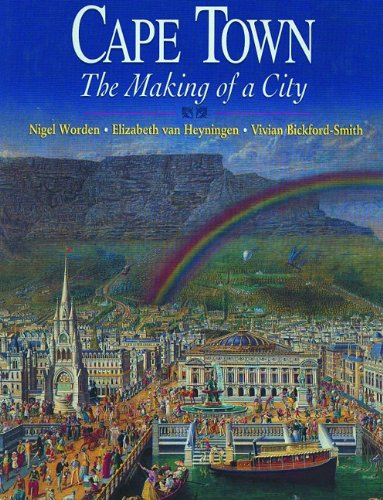 9780864866561: Cape Town: The Making of a City