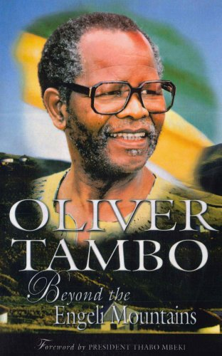 Oliver Tambo: Beyond the Engeli Mountains (0864866666) by Callinicos, Luli