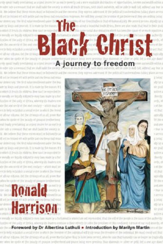 9780864866875: The Black Christ: A Journey to Freedom