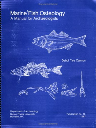 9780864910837: Marine Fish Osteology a Manual for Archaeologists
