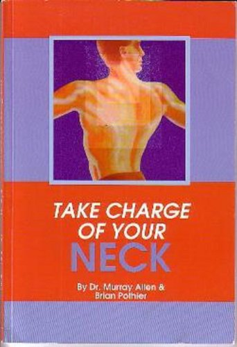9780864911155: Take Charge of your Neck
