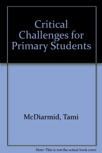 9780864911476: Critical Challenges for Primary Students