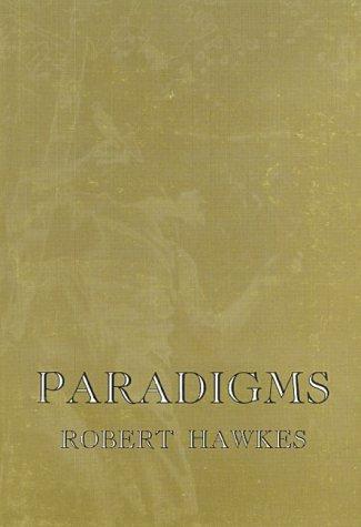 Paradigms: Hawkes, Robert