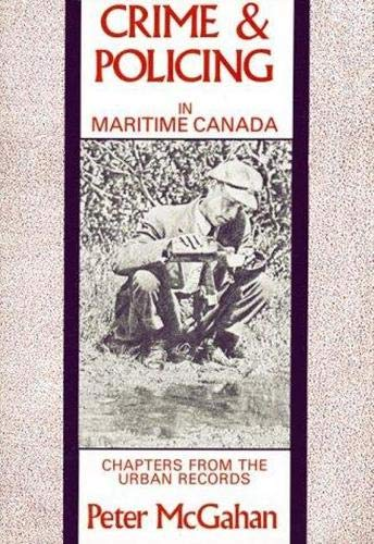 9780864920812: Crime and Policing in Maritime Canada