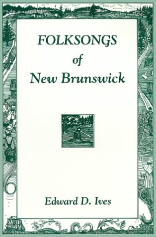 9780864921048: Folksongs of New Brunswick