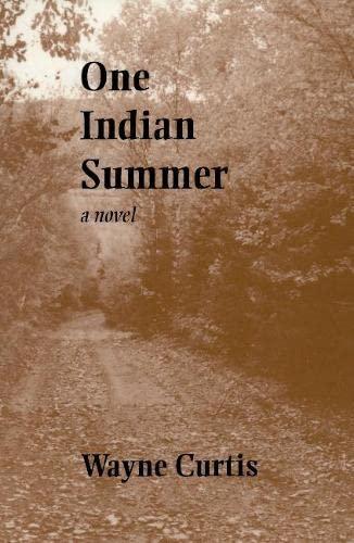 One Indian Summer: Wayne Curtis