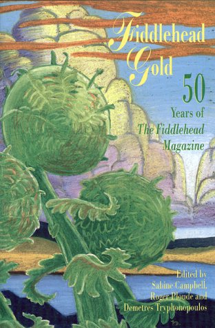 Fiddlehead Gold: Campbell, Sabine; Ploude,