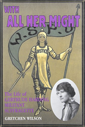 9780864921840: With All Her Might: The Life of Gertrude Harding, Militant Suffragette